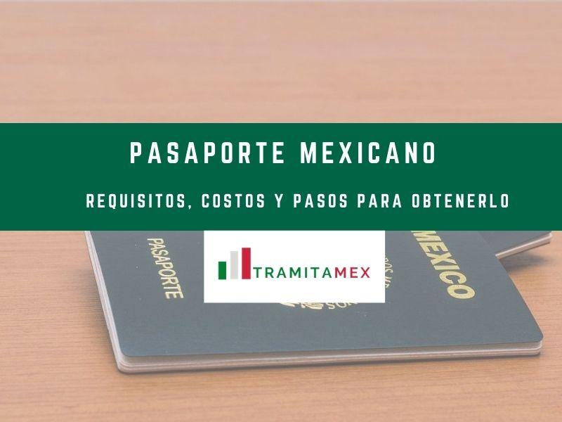 Requisitos y costos pasaporte mexicano