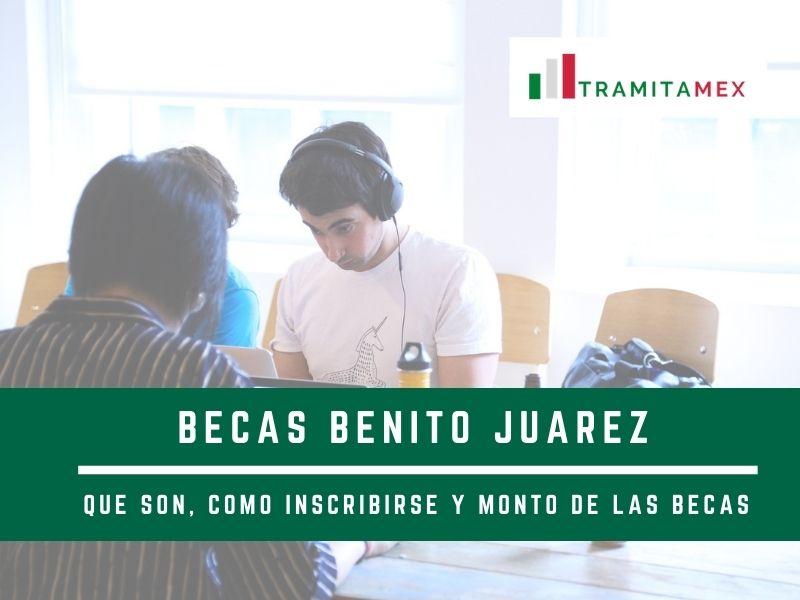 Becas Benito Juarez - Como solicitarlas y monto de las becas